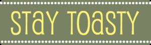 stay-toasty